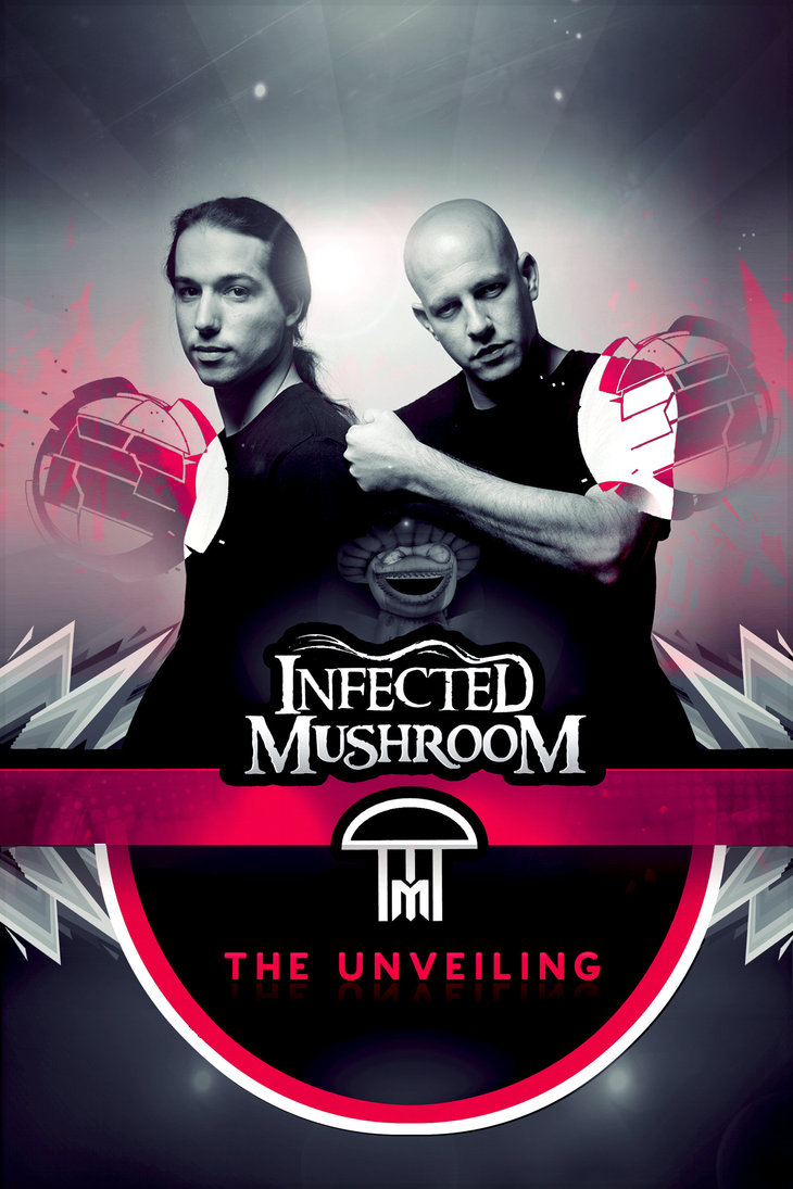 Infected Mushroom The Unveiling Poster