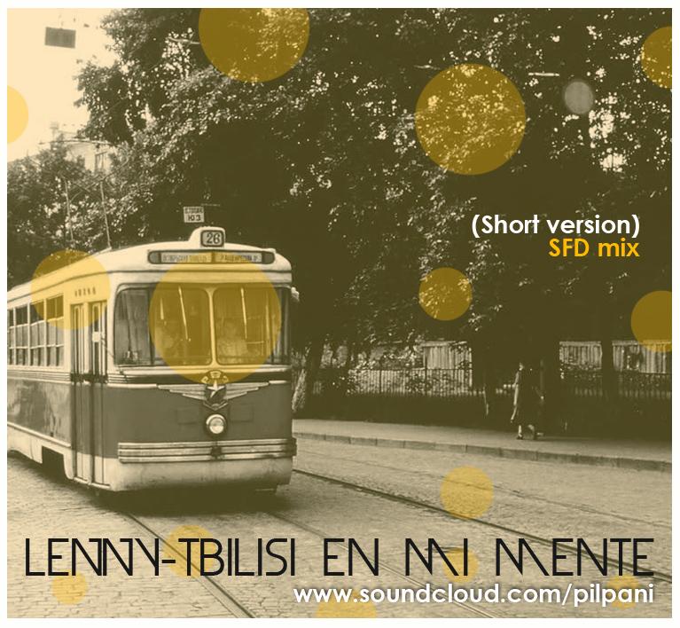 LENNY – Tbilisi en mi mente