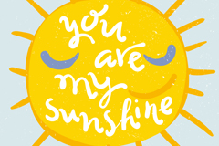 You are the sunshine of my cartoon vector illustration